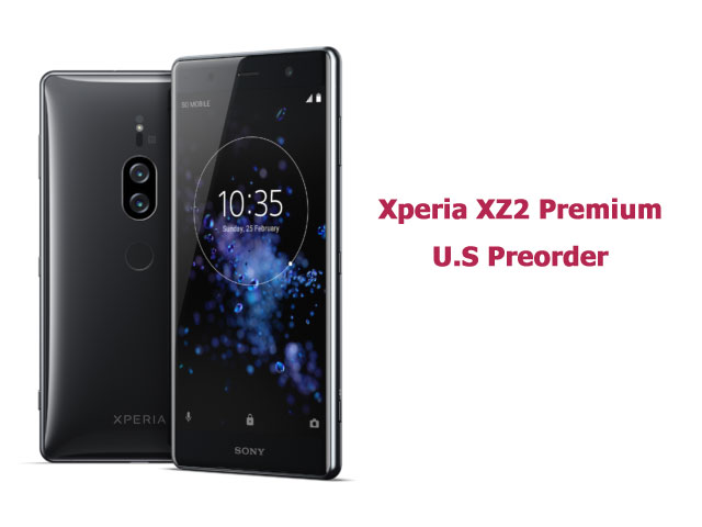 Xperia XZ2 Premium US Price and Release Date