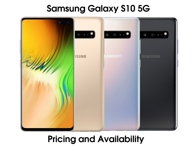Galaxy S10 5G pricing and release date