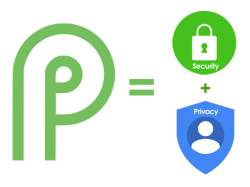 Android Pie privacy enhancements and security features